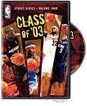 Warner Home Videos Street Series Vol. 4: Class of 03 DVD ()