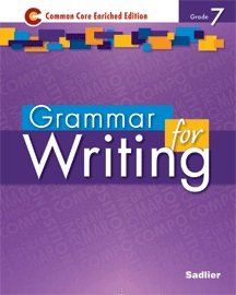 Grammar for Writing - Common Core Enriched Edition - Grade 7 (Sadlier)