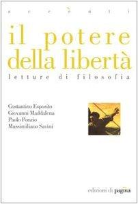 Il potere della libertà. Letture di filosofia ebook
