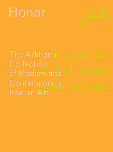 Image of Honar: The Afkhami Collection of Modern and Contemporary Iranian Art