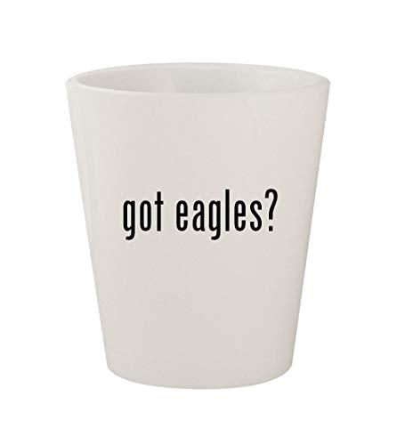 got eagles? - Ceramic White 1.5oz Shot Glass