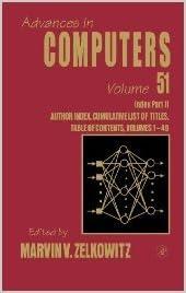 ADVANCES IN COMPUTERS, VOLUME 51, INDEX PART II: AUTHOR INDEX