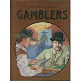 img - for Gamblers (Wild West in America History) book / textbook / text book