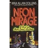 Neon Mirage, Max Allan Collins, 0553285483
