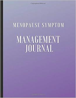 Menopause Symptom Management Journal: Beautiful Symptom Tracking