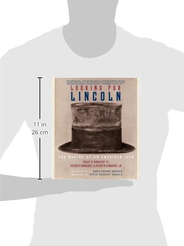 Looking for Lincoln: The Making of an American Icon: Philip ... on