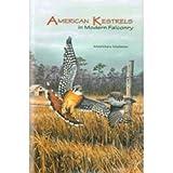 American Kestrels in Modern Falconry, Matthew Mullenix, 1888357053