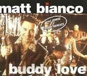 Buddy Love by Matt Bianco (1994-12-06)