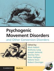 Psychogenic Movement Disorders and Other Conversion Disorders (Cambridge Medicine (Hardcover))