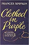 Clothed in Purple, Frances Simpson, 083411383X
