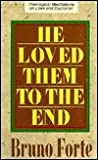 img - for He Loved Them to the End: Theological Meditations on Love and Eucharist book / textbook / text book