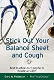 Stick Out Your Balance and Cough, Gary W. Patterson, 0982241518