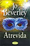 Atrevida, Jo Beverley, 8479532947