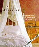 img - for Bed Dressing: Bedroom Drama 25 Instant Effects With Impact (The Interior Focus Series) by Stewart Walton (1996-06-04) book / textbook / text book