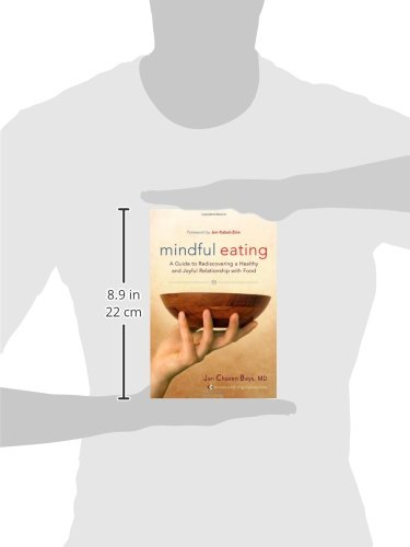 Mindful Eating: A Guide to Rediscovering a Healthy and Joyful Relationship with Food (Includes CD)