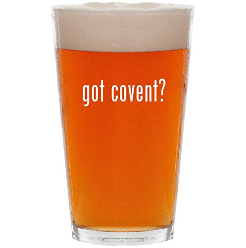 got covent? - 16oz All Purpose Pint Beer Glass (Covent Opera Glasses)