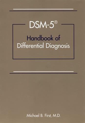 - DSM-5TM Handbook of Differential Diagnosis
