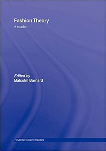Fashion Theory: A Reader (Routledge Student Readers ...