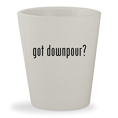 got downpour? - White Ceramic 1.5oz Shot Glass (Hill 360 Xbox Silent Downpour)