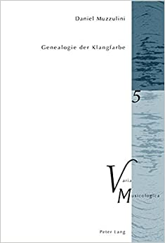 Book Genealogie der Klangfarbe (Varia Musicologica) (German Edition)
