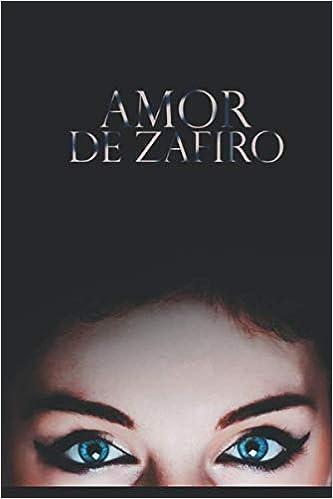 AMOR DE ZAFIRO de Cherie Noir