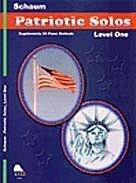 Patriotic Solos by Schaum Publications, Inc. (Schaum Solos Patriotic Book)