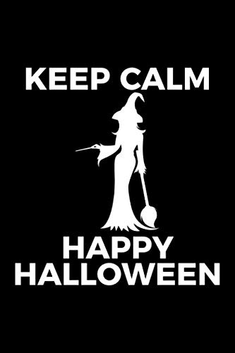 Keep Calm Happy Halloween: Blank Lined Journal to Write In - Ruled Writing Notebook