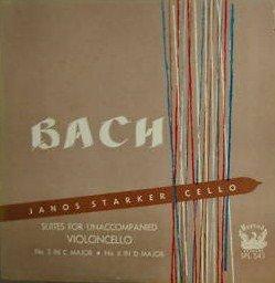 Janos Starker: Bach Unaccompanied Cello ; Suites for Unaccompanied Violoncello, No 3 in C Major, No 6 in D Major, LP