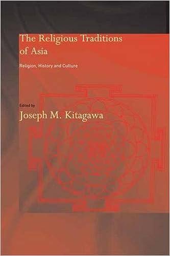 The Religious Traditions Of Asia: Religion, History, And Culture por Joseph Kitagawa epub