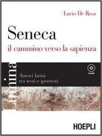 Lumina Seneca il cammino verso la sapienza