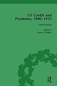 US Credit and Payments, 1800–1935, Part II vol 6 (Volume 1)