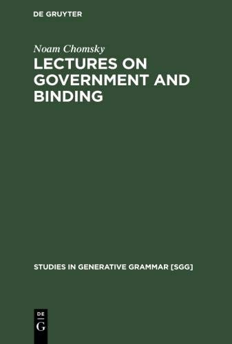 (Lectures on Government and Binding (Studies in Generative Grammar [Sgg]) )