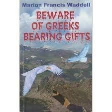 Paperback Beware of Greeks Bearing Gifts Book