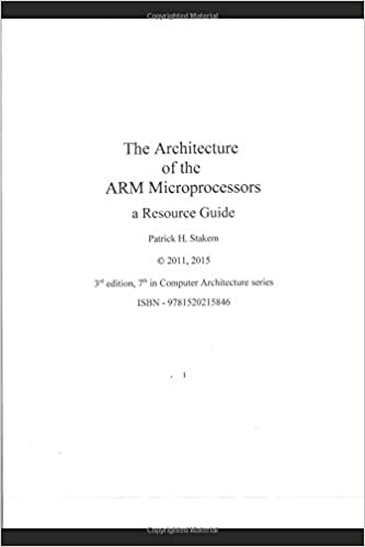 The Architecture of the ARM Microprocessors a Resource Guide (Computer Architecture)