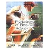 The Psychology of Physical Activity and Exercise