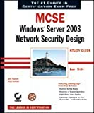 img - for MCSE - Windows Server 2003 Network Security Design Study Guide (04) by Reisman, Brian - Ruebush, Mitch - Sybex [Paperback (2004)] book / textbook / text book
