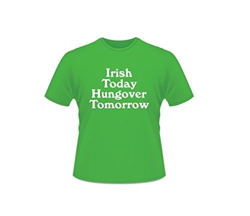 St. Patricks Tag Kurzärmeliges 100% Baumwolle Irish Today Hungover Tomorrow T-Shirt-Small