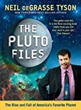 img - for Pluto Files (09) by Tyson, Neil deGrasse [Paperback (2009)] book / textbook / text book