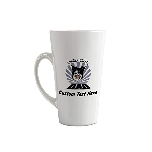 Ceramic Custom Latte Coffee Mug Cup Dad Border Collie Dog Tea Cup 17 Oz Personalized Text Here 1
