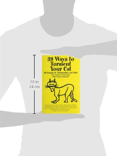 39 Ways to Torment Your Cat: Funny in Any Language: Katz B Hyden, Pheilynes R Runen: 9781478743712: Amazon.com: Books