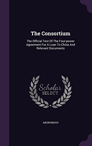 Download The Consortium The Official Text Of The Four Power