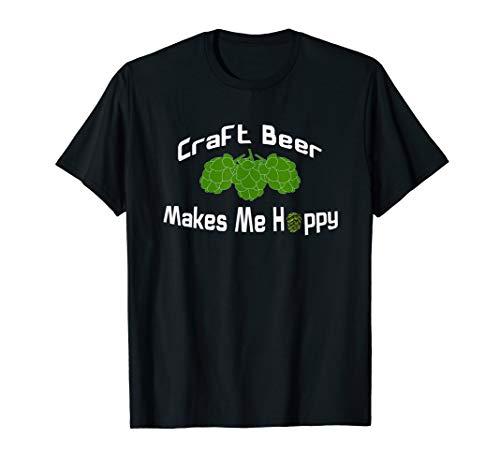 Funny Craft Beer Makes Me Hoppy Shirt (Make Craft Beer)