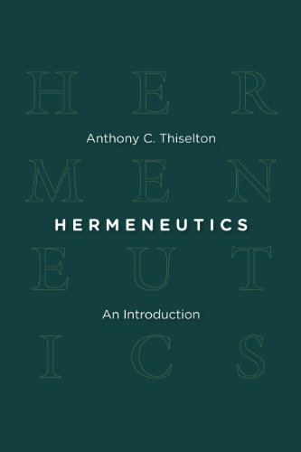 Hermeneutics: An Introduction from William B Eerdmans Publishing Company