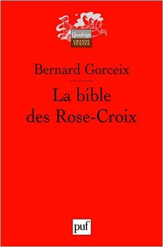 Télécharger en ligne La bible des Rose-Croix pdf