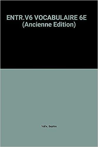 Livres ENTR.V6 VOCABULAIRE 6E    (Ancienne Edition) pdf, epub