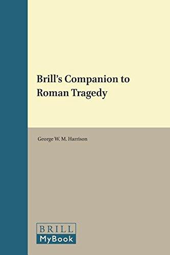 Brill's Companion to Roman Tragedy (Brill's Companions in Classical Studies)