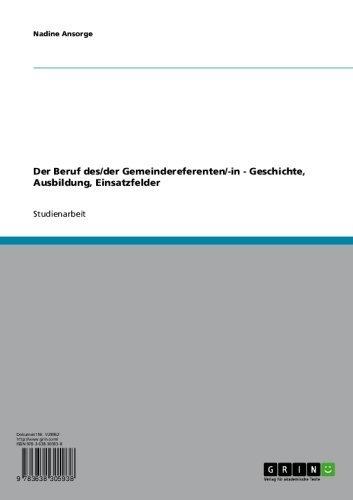 Der Beruf des/der Gemeindereferenten/-in - Geschichte, Ausbildung, Einsatzfelder (German Edition)