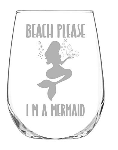 Stemless Wine Glass 17oz | With Permanent Etching | Mermaid Gifts | Fun Gift | Dishwasher Safe (Beach Please I'm a Mermaid) ()