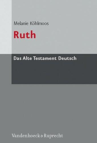 Das Alte Testament Deutsch. ATD. Kartonierte Ausgabe: Das Alte Testament Deutsch (ATD), Tlbd.9/3 : Ruth