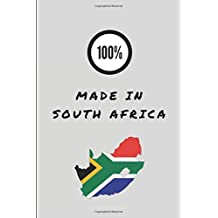 100% Made In South Africa: Lined Notepad For Patriotic South Africans